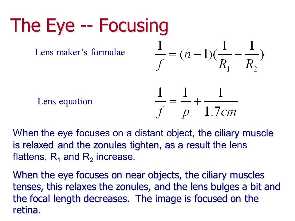 The Eye -- Focusing Lens maker's formulae Lens equation