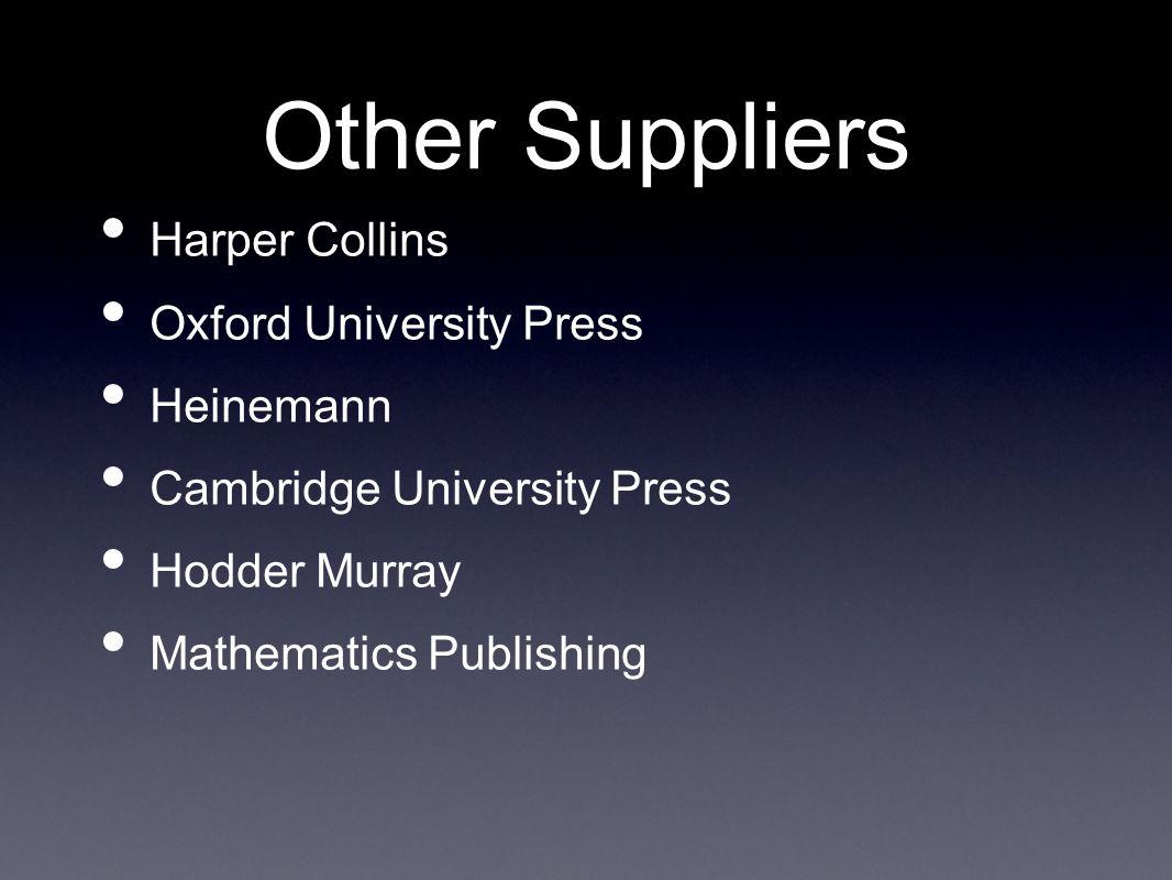 Other Suppliers Harper Collins Oxford University Press Heinemann