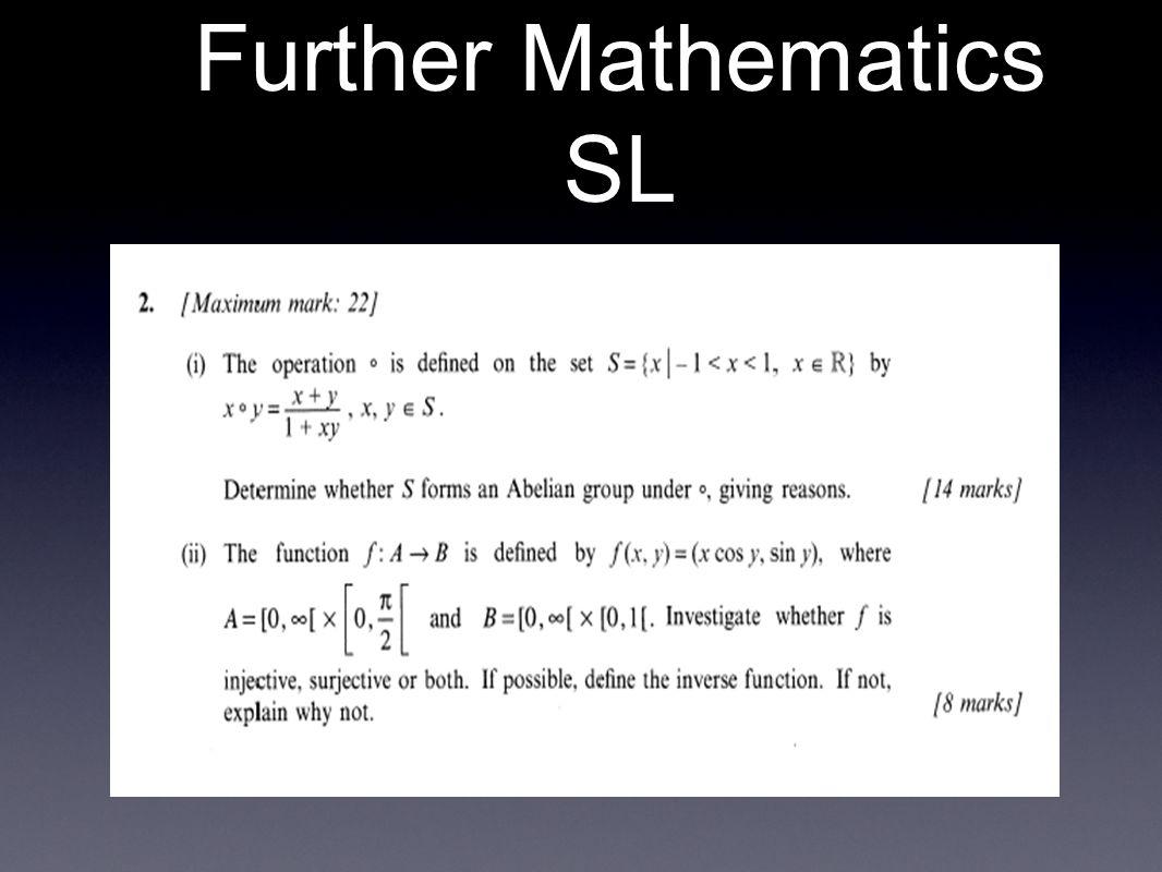 Further Mathematics SL