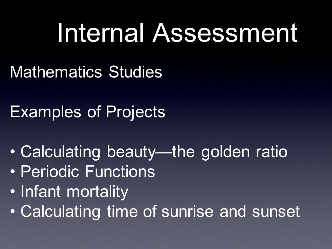 Internal Assessment Mathematics Studies Examples of Projects
