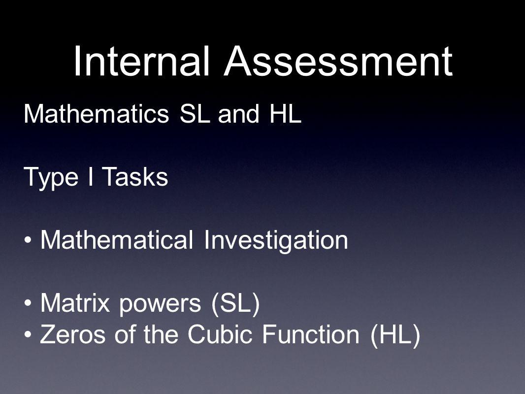 Internal Assessment Mathematics SL and HL Type I Tasks