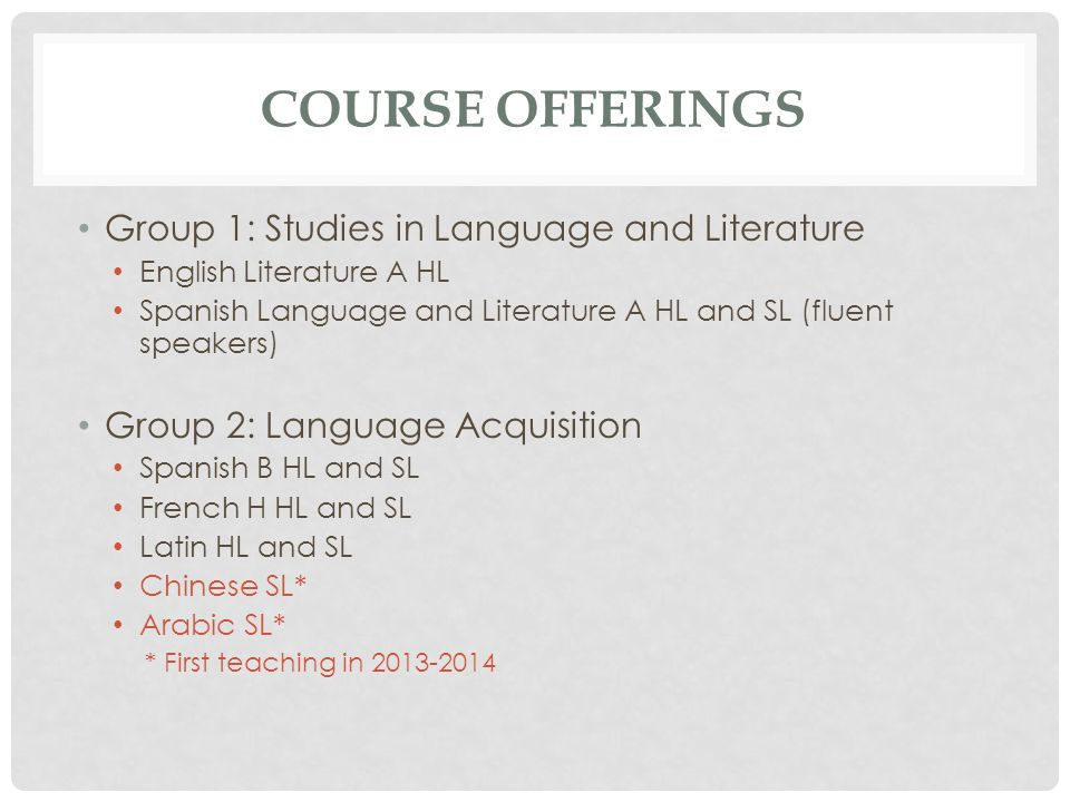 Course Offerings Group 1: Studies in Language and Literature