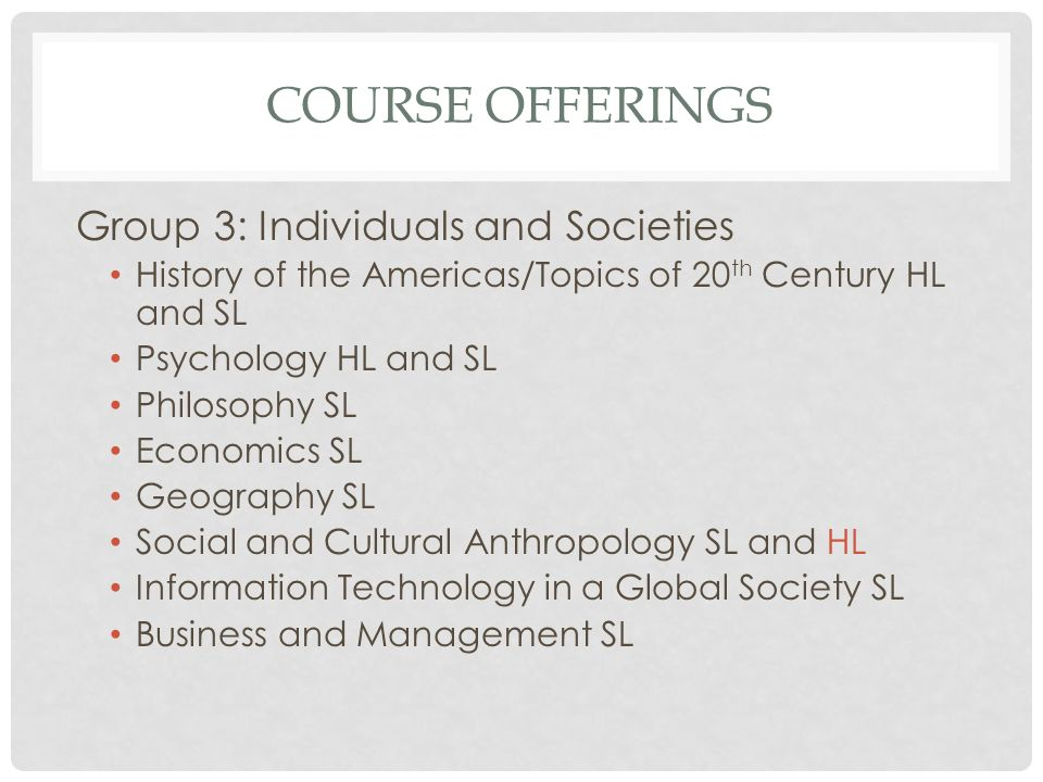 Course Offerings Group 3: Individuals and Societies