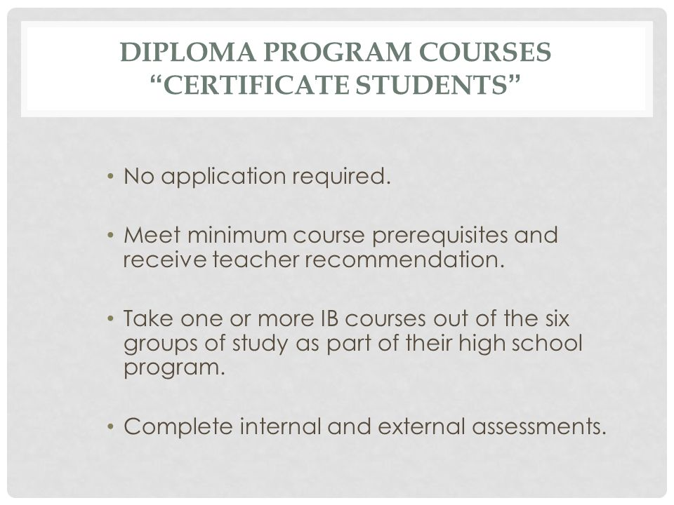DIPLOMA PROGRAM COURSES CERTIFICATE STUDENTS