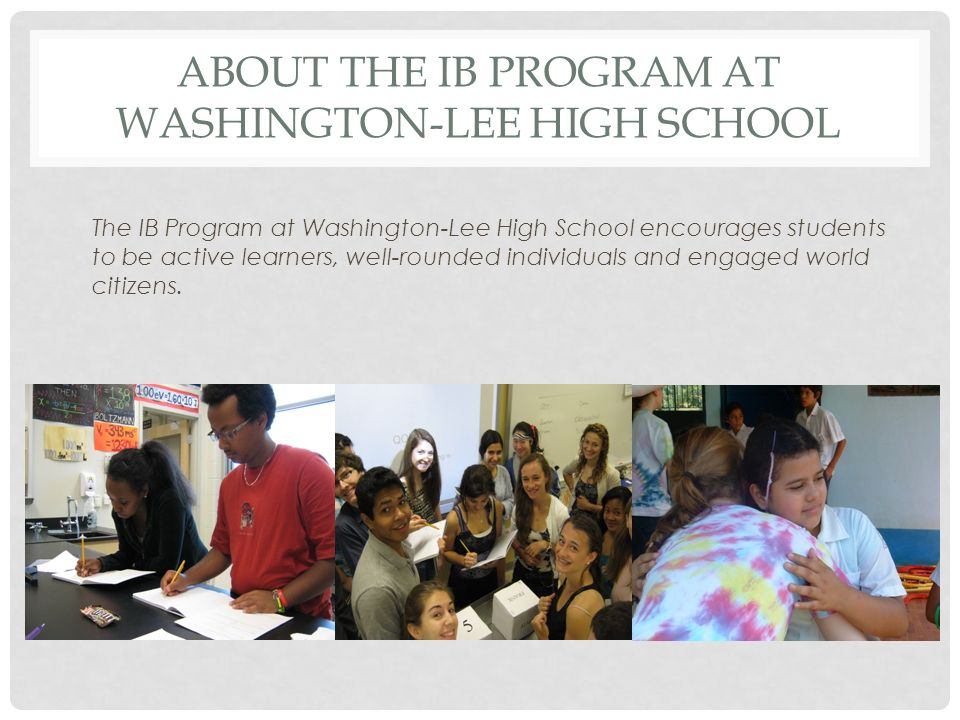 About the IB Program at Washington-Lee high school