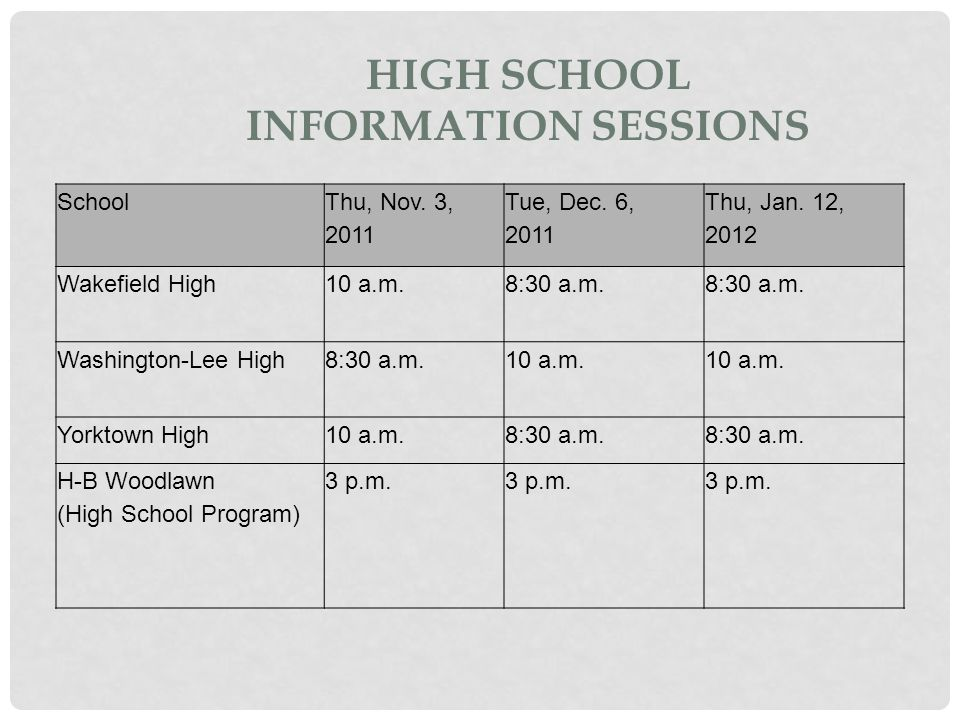 High School Information Sessions