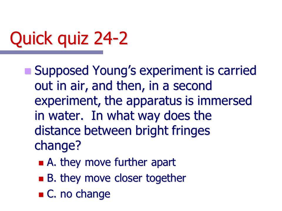 Quick quiz 24-2