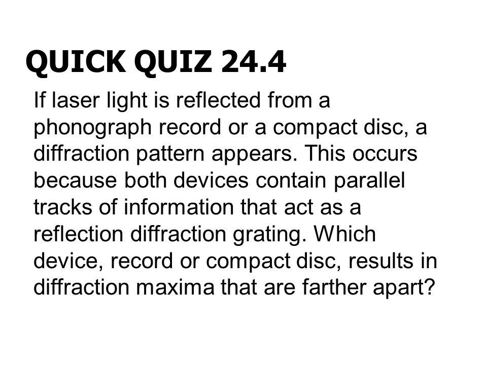 QUICK QUIZ 24.4