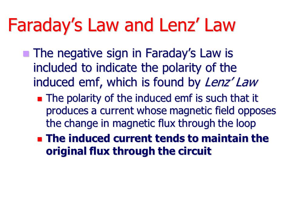 Faraday's Law and Lenz' Law