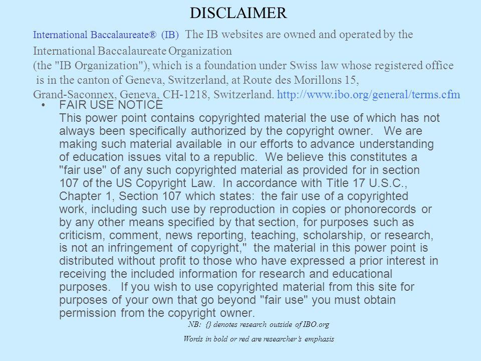 DISCLAIMER International Baccalaureate Organization