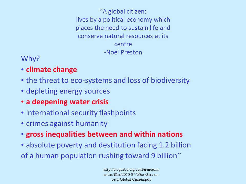 • the threat to eco-systems and loss of biodiversity