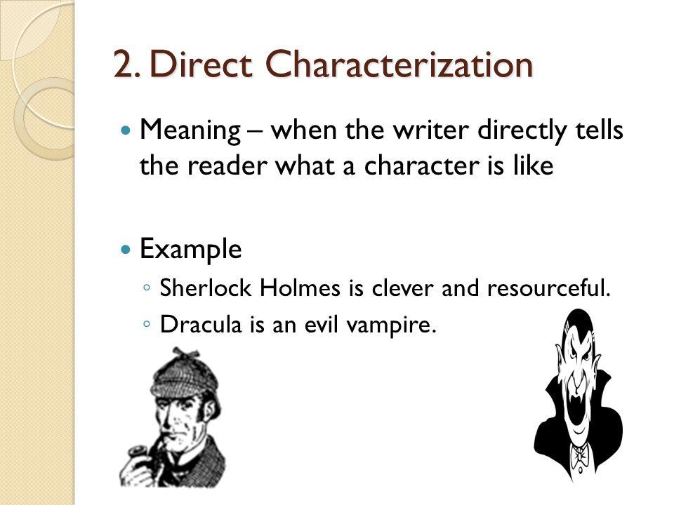 2. Direct Characterization