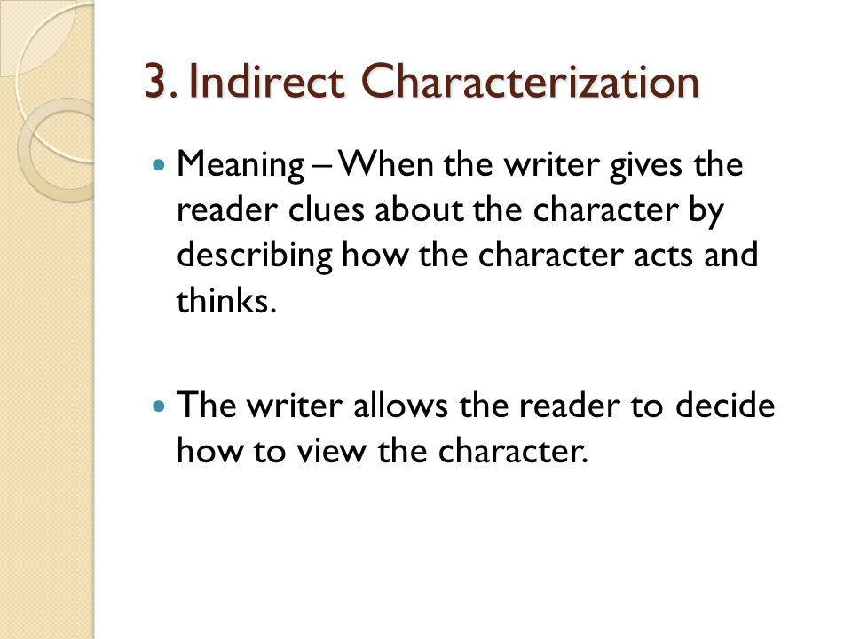 3. Indirect Characterization