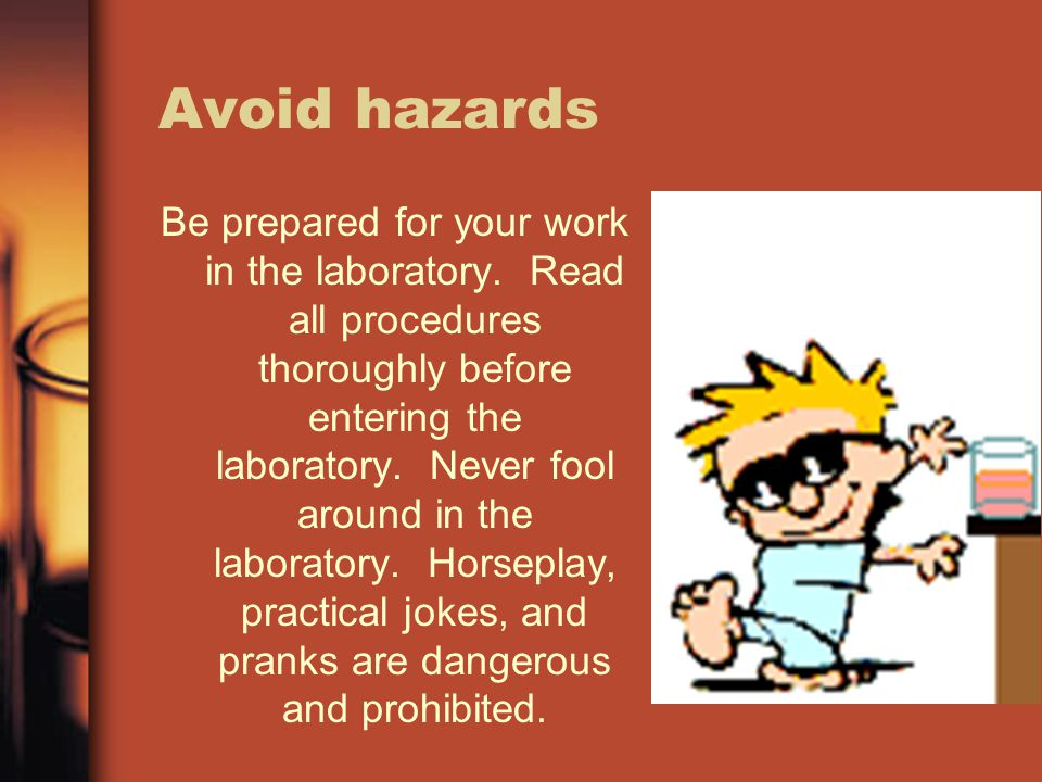 Avoid hazards