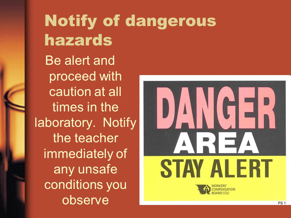 Notify of dangerous hazards