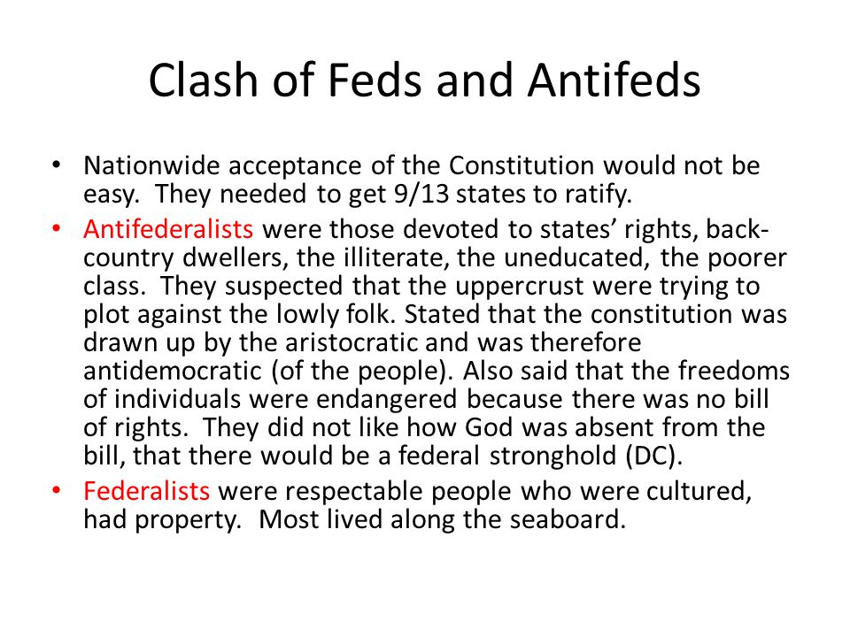 Clash of Feds and Antifeds