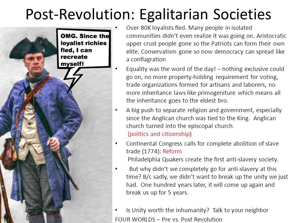 Post-Revolution: Egalitarian Societies