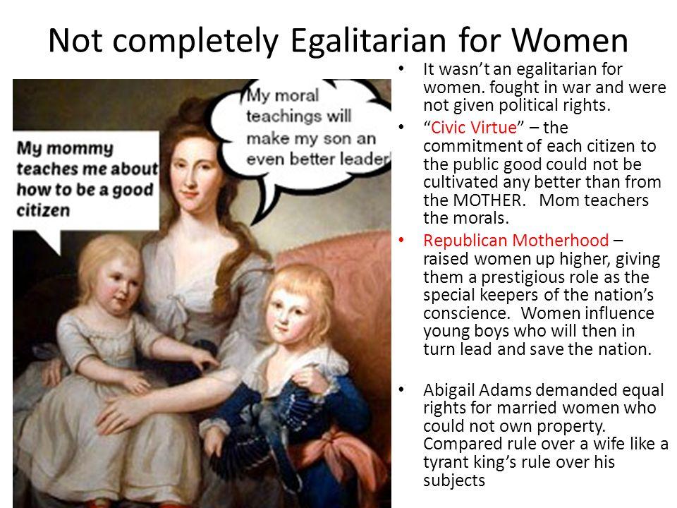 Not completely Egalitarian for Women