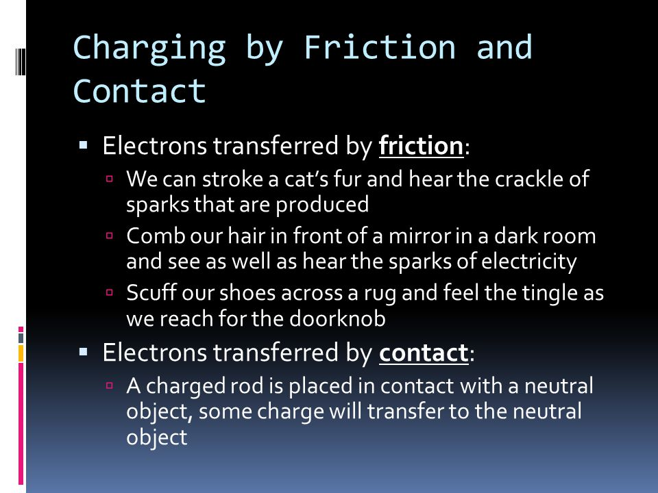 Charging by Friction and Contact