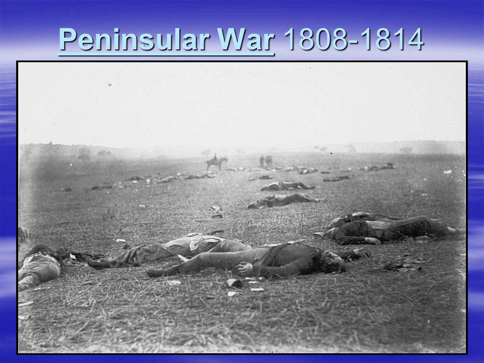 Peninsular War 1808-1814