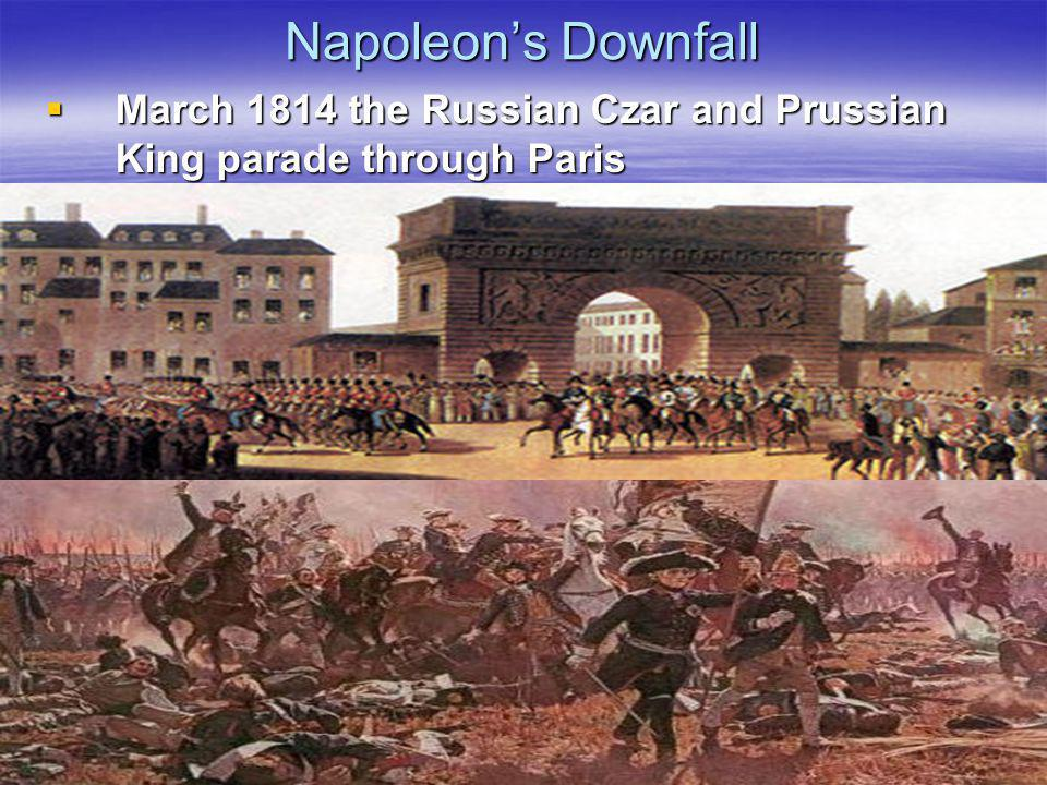 Napoleon's Downfall March 1814 the Russian Czar and Prussian King parade through Paris