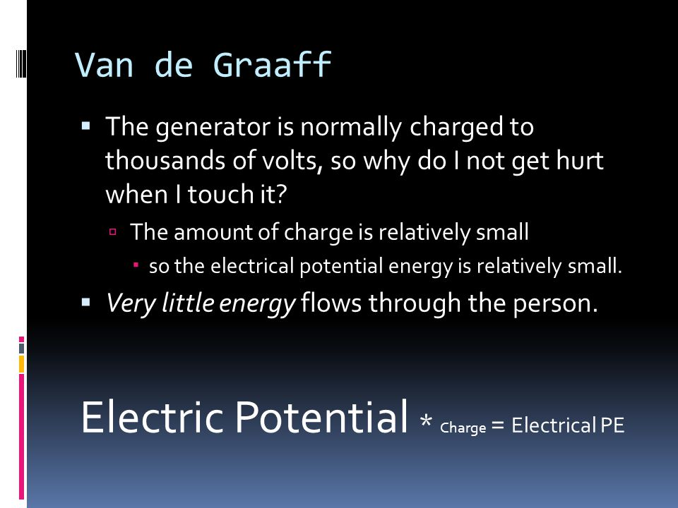 Electric Potential * Charge = Electrical PE