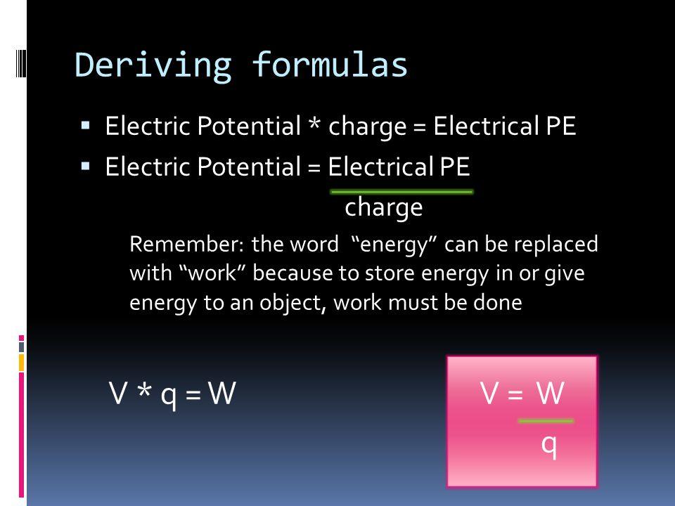 Deriving formulas V * q = W V = W q