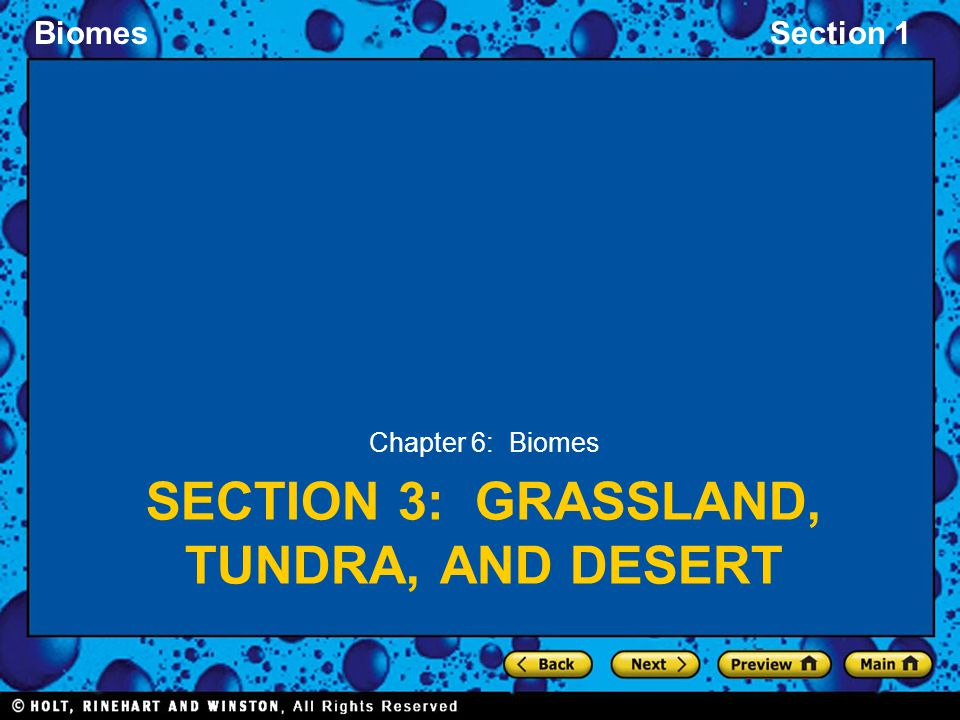Section 3: Grassland, Tundra, and Desert