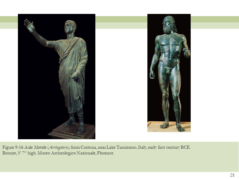 Figure 9-16 Aule Metele (Arringatore), from Cortona, near Lake Trasimeno, Italy, early first century BCE.