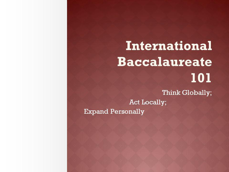 International Baccalaureate 101
