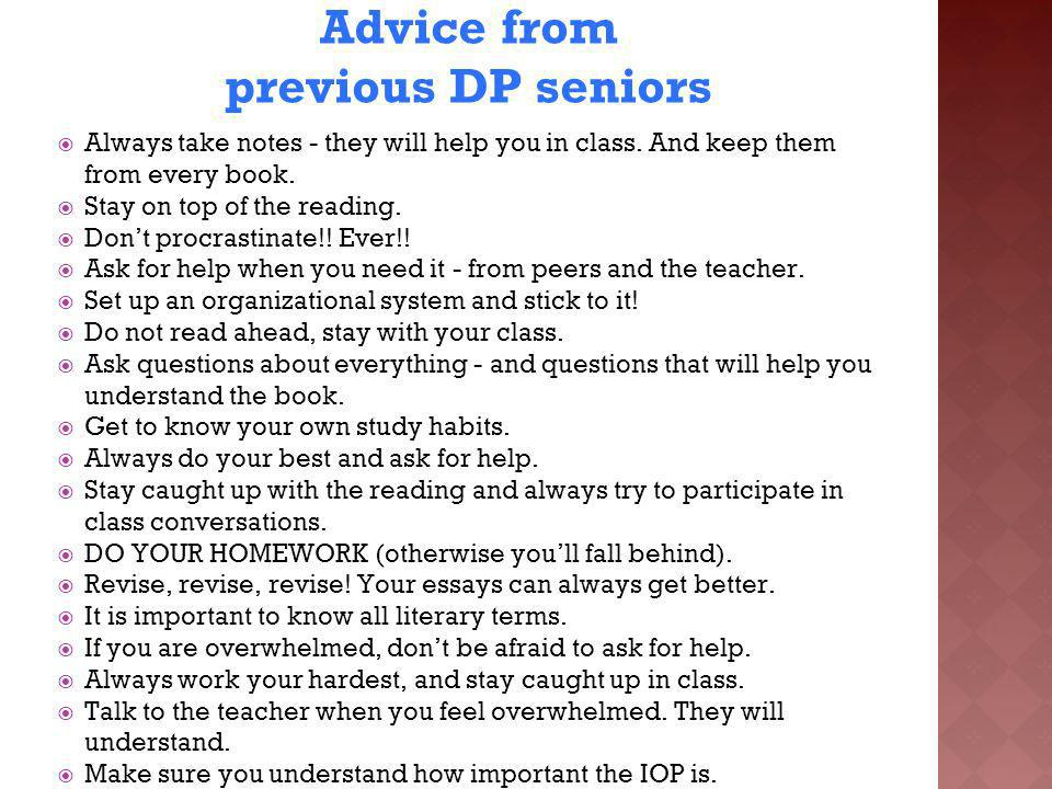 Advice from previous DP seniors