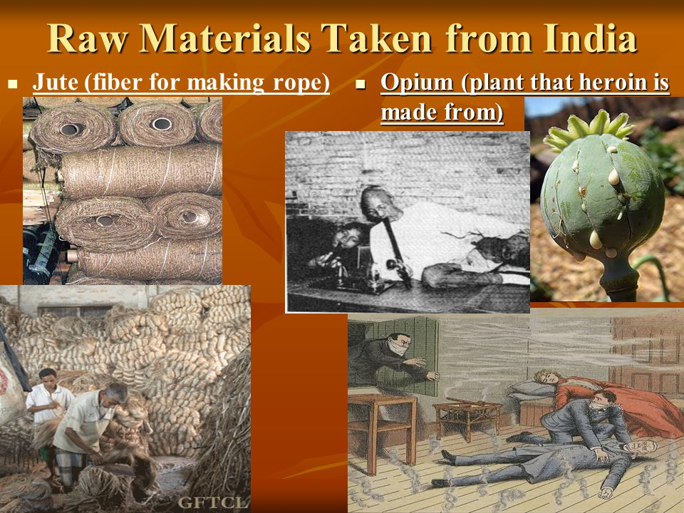 Raw Materials Taken from India
