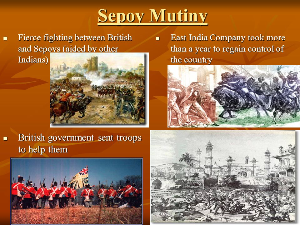 Sepoy Mutiny British government sent troops to help them