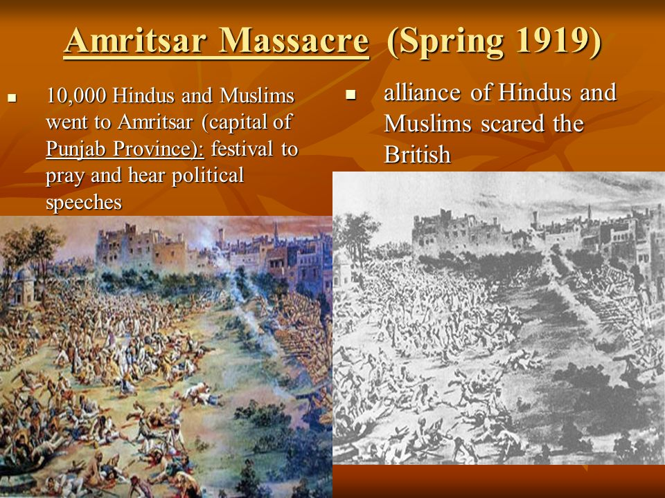 Amritsar Massacre (Spring 1919)