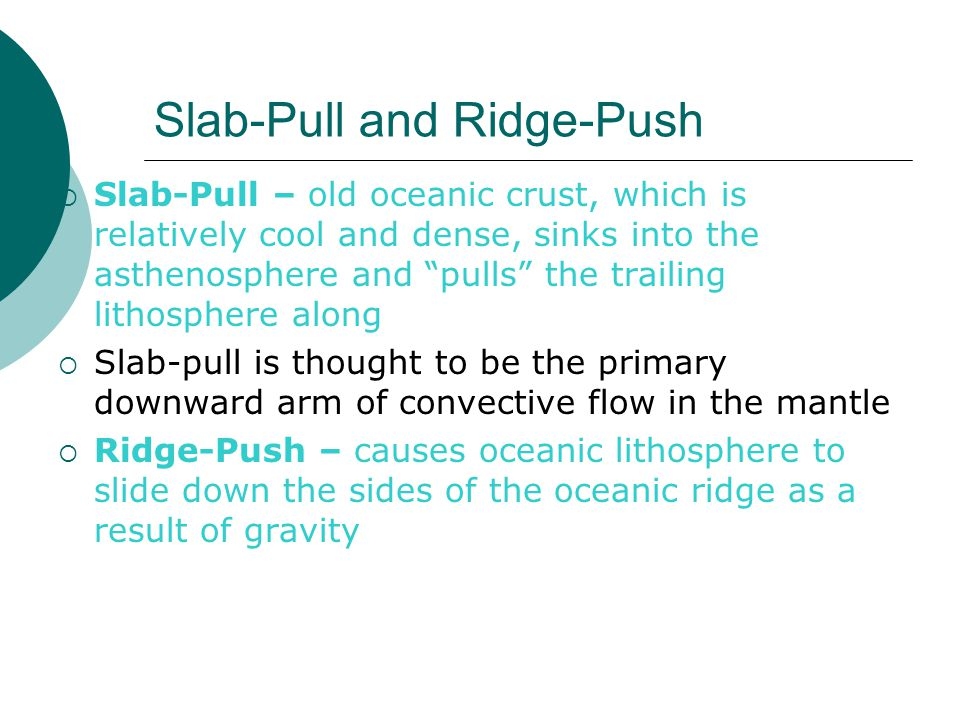 Slab-Pull and Ridge-Push