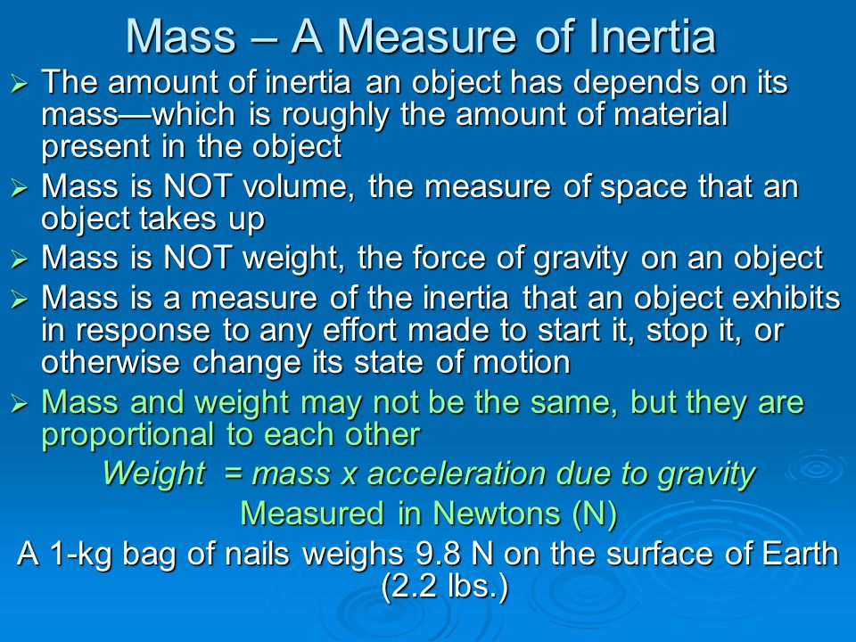 Mass – A Measure of Inertia
