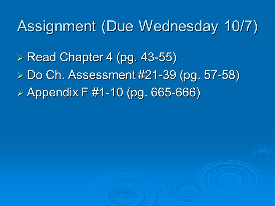 Assignment (Due Wednesday 10/7)