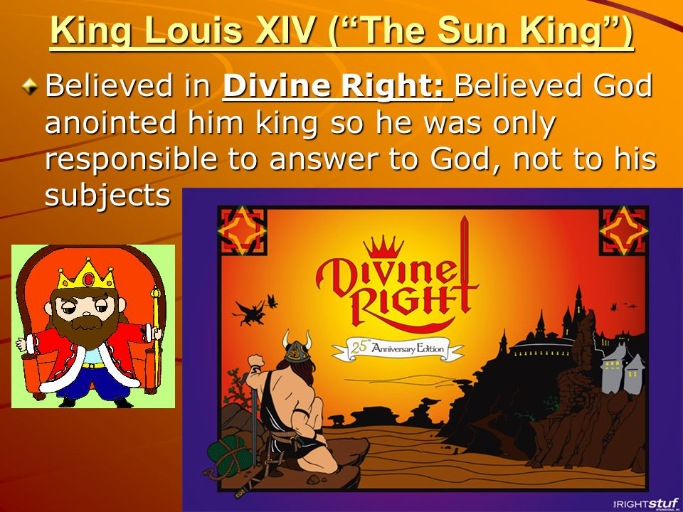 King Louis XIV ( The Sun King )