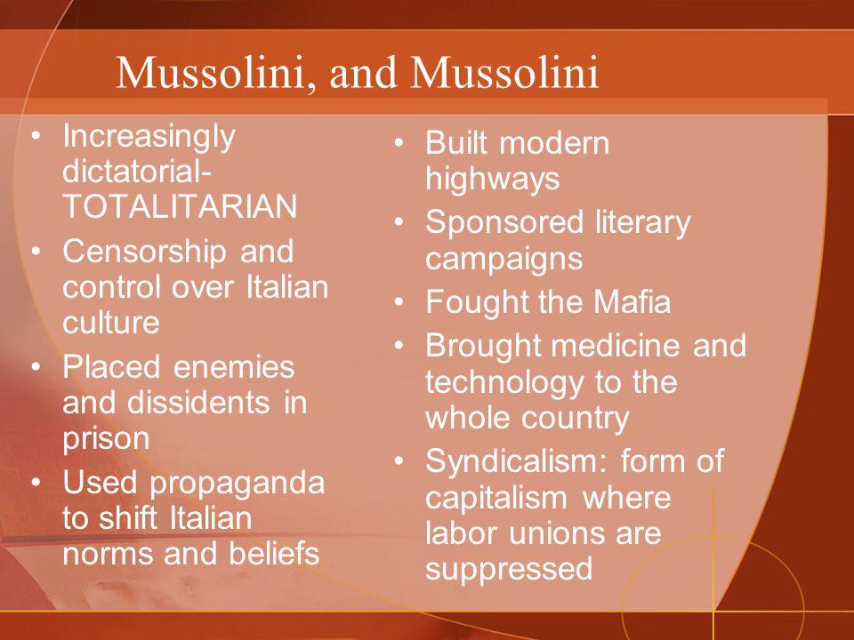 Mussolini, and Mussolini