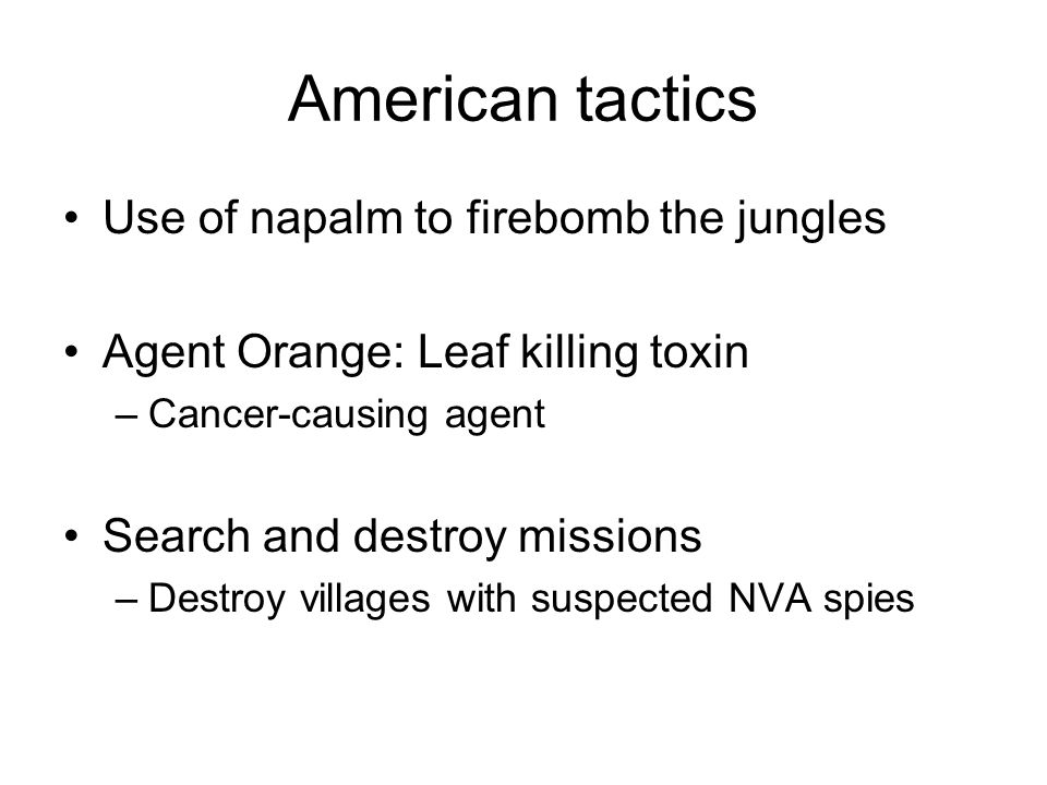 American tactics Use of napalm to firebomb the jungles