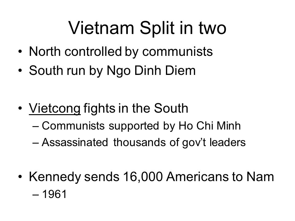 Vietnam Split in two North controlled by communists