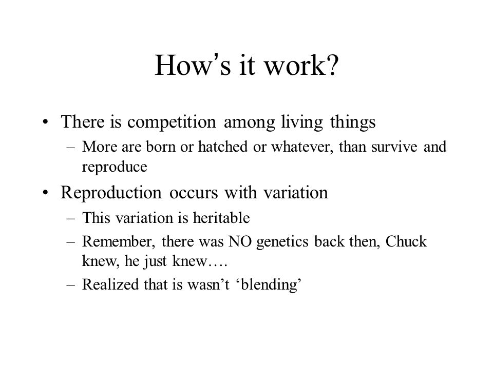 How's it work There is competition among living things