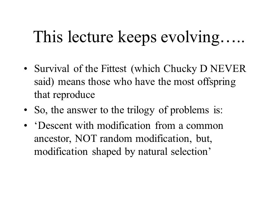 This lecture keeps evolving…..