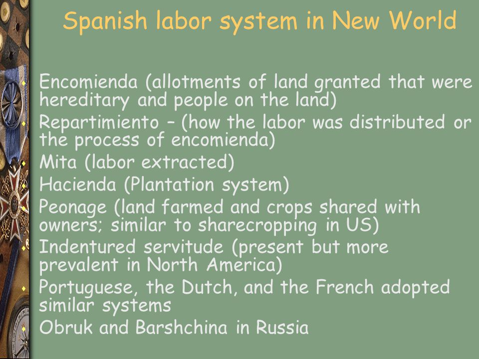 Spanish labor system in New World