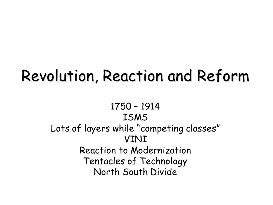 Revolution, Reaction and Reform