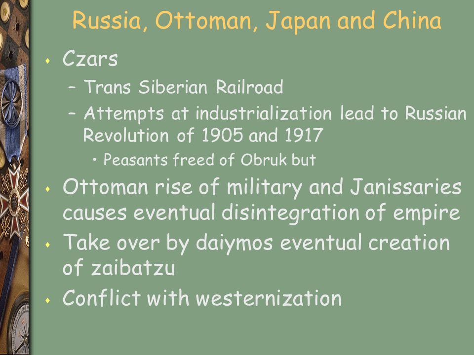 Russia, Ottoman, Japan and China