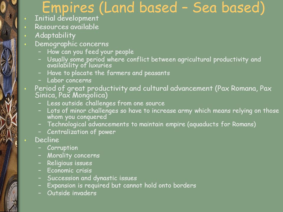 Empires (Land based – Sea based)