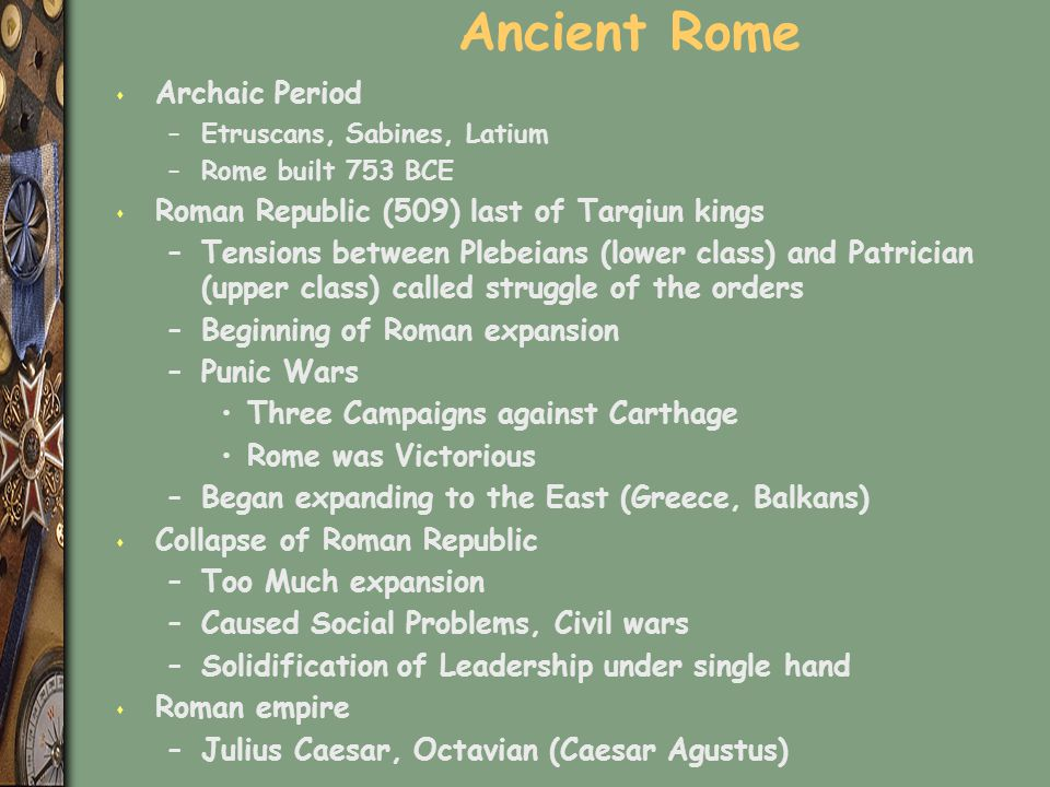 Ancient Rome Archaic Period Roman Republic (509) last of Tarqiun kings