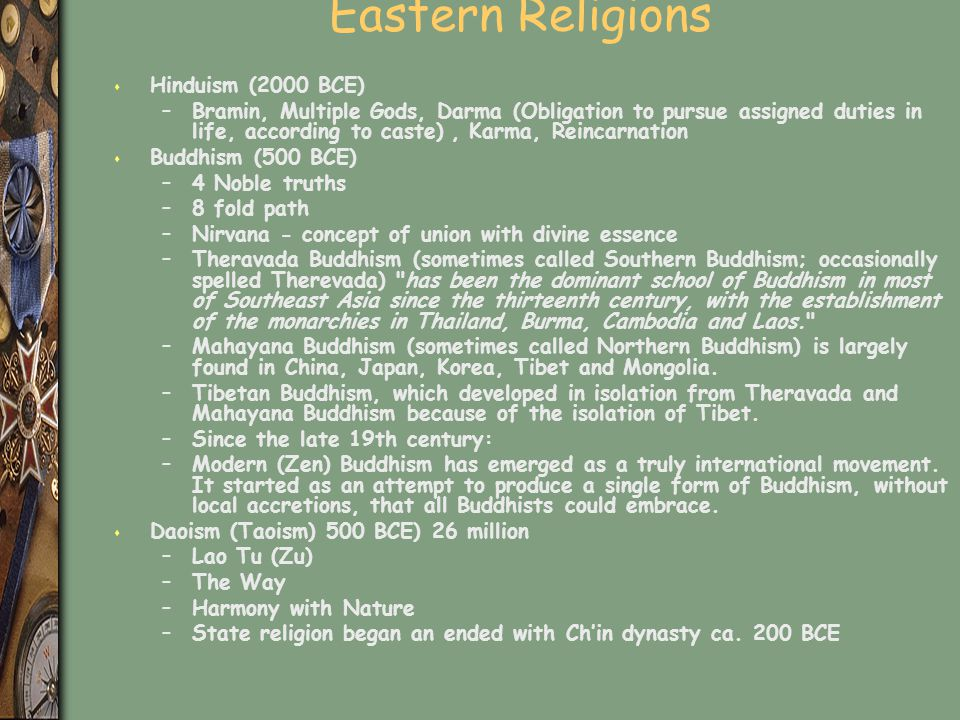 Eastern Religions Hinduism (2000 BCE)