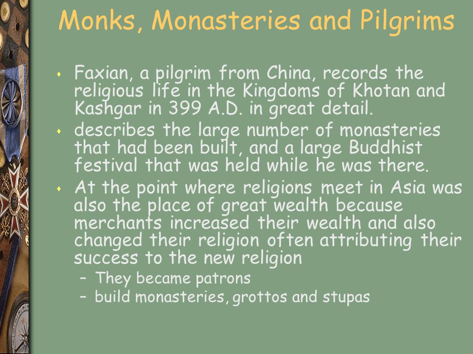 Monks, Monasteries and Pilgrims